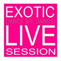 copertina album  Dance Bit Dance! - Musica   Streaming  Exotic Live Session EP