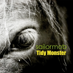 copertina album  Sailormob - Musica  Tidy Monster