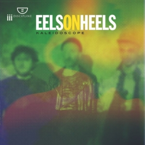 copertina album  EELS ON HEELS - Musica   Streaming  Kaleidoscope
