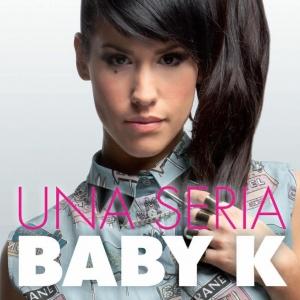 Baby K - Una Seria Special Edition (2013) mp3 320kbps