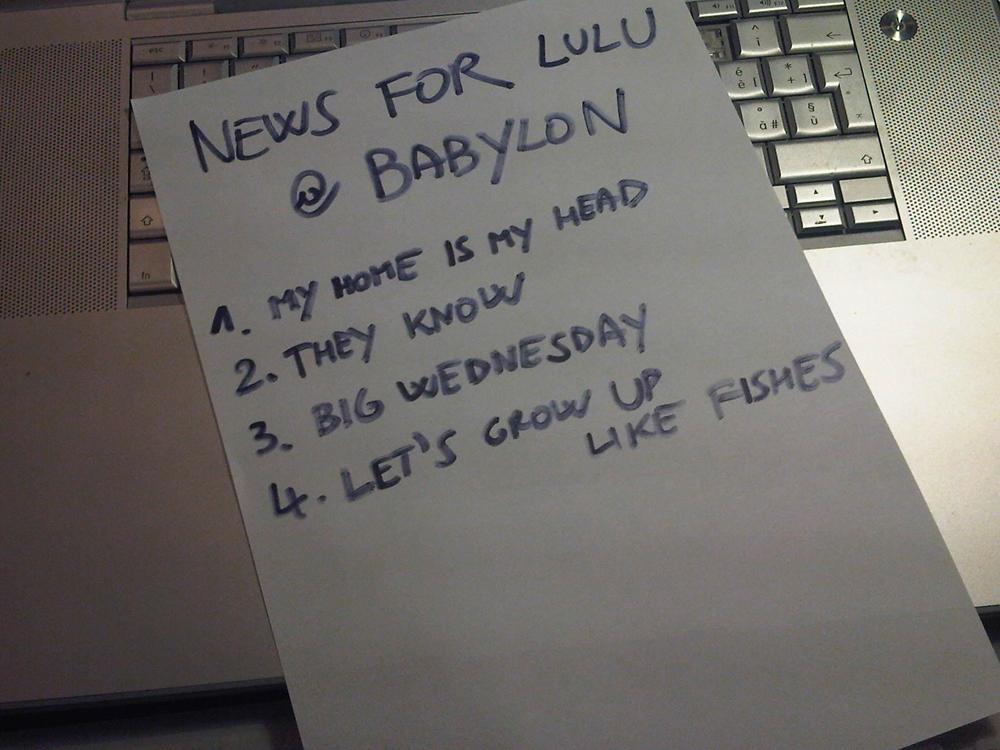 La setlist dei News For Lulu a Babylon Radio 2
