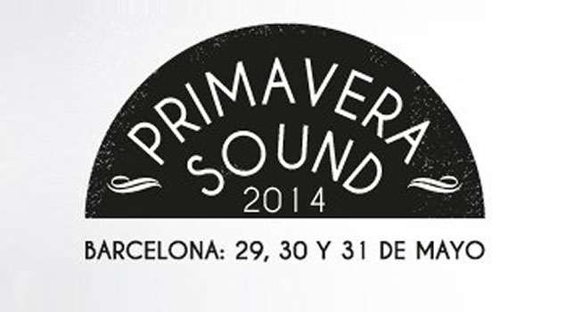 Le band italiane al Primavera Sound 2014