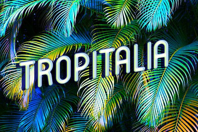 Tropitalia