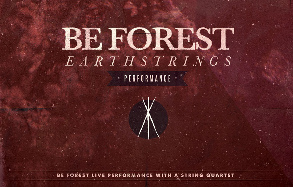 Be Forest Earthstrings