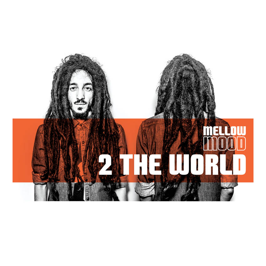 Mellow Mood 2 the world