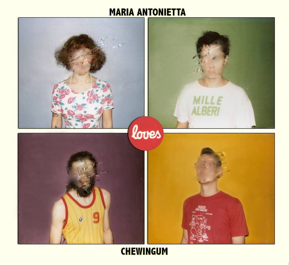 Maria Antonietta loves Chewingum