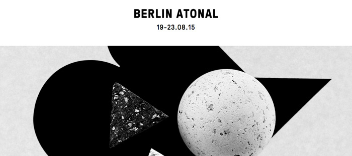 Berlin Atonal festival berlino programma