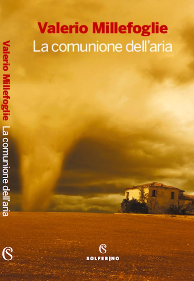 Copertina de La comunione dell'aria - Valerio Millefoglie - edizioni Solferino