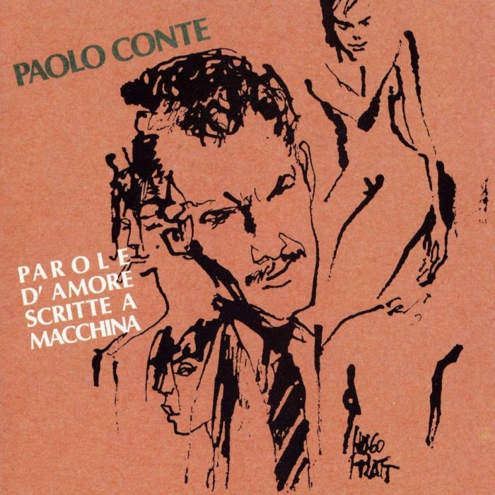 Hugo Pratt . Paolo Conte . Parole d'amore scritte a macchina . 1990