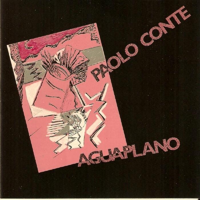 Paolo Conte - Aguaplano (1986)