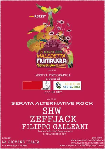ZEFFJACK partecipa a MALEDETTA PRIMAVERA 2009 (evento nazionale organizzato da www.rockit.it)