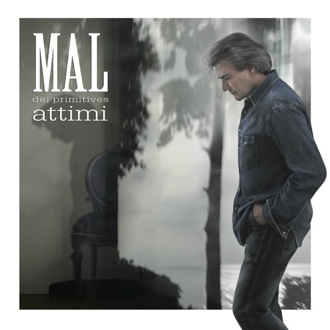 Mal dei Primitives - Attimi - ℗ 2009 by Maia Records