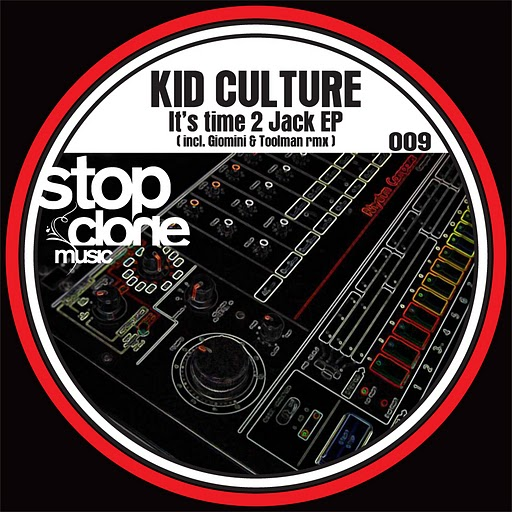 SClone 009 - Kid Culture - It's time 2 jack