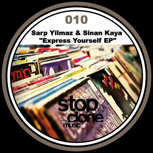 SClone 010 - Sarp Yilmaz & Sinan Kaya - Express Yourself