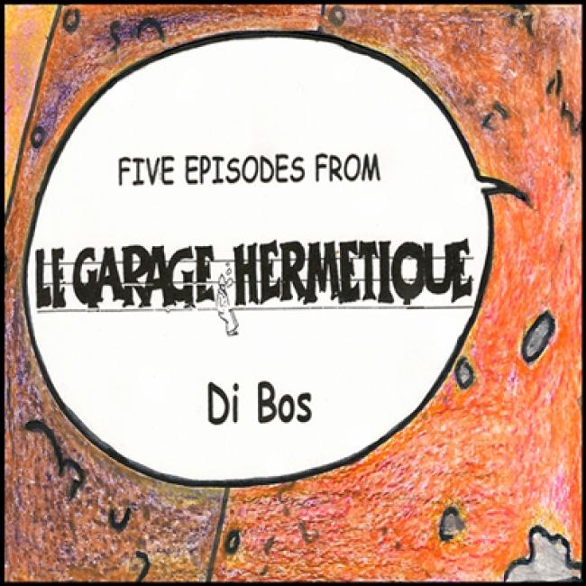 [LBN012] Di Bos - Five episodes from Le garage hermetique
