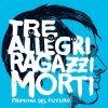 album Primitivi Del Futuro - Tre Allegri Ragazzi Morti