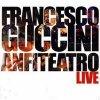 album Anfiteatro Live - Francesco Guccini