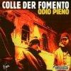 album Odio pieno - Colle Der Fomento