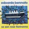 album Se son rose fioriranno - Edoardo Bennato