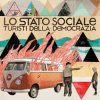 album Turisti della democrazia - Lo Stato Sociale