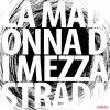 album Cantiche - La Madonna di MezzaStrada