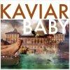 album KAVIAR BABY - KAVIAR BABY