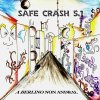 album A Berlino Non Andrai - Safe Crash 5.1