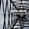 album Friendless - ZEFFJACK