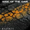 album Asphalt - SOUL OF THE CAVE