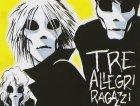 Tre Allegri Ragazzi Morti - Piccolo intervento a vivo (1997)