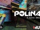 Polina nuovo disco