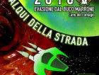 2010 Evasione dal Buco Marrone - L'ano del contagio