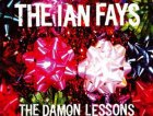 """The Ian Fays - """"The Damon Lessons"""" (2006)"""