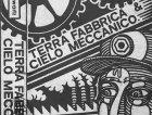 Officine Schwartz - Terra Fabbrica & Cielo Meccanico