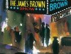 The Apollo Theatre Presents: In Person! The James Brown Show — James Brown