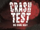Copertina CRASH TEST - BIG BANG MUFF