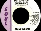Do I Love You (Indeed I Do) di Frank Wilson
