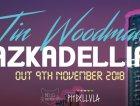 Tin Woodman - Azkadellia