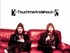 Touchmeandshout9