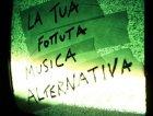 La Tua Fottuta Musica Alternativa