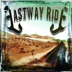 Lastway Ride - Lastway Ride / Recensione