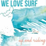 we love surf up and riding