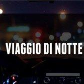 """Ascolta la nuova playlist """"Viaggio di notte"""""""