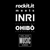 Rockit meets INRI stasera all'Ohibò di Milano