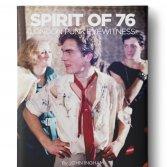 """John Ingham """"Spirit of 76: London Punk Eyewitness"""""""