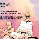 Vinci due biglietti per un festival a tua scelta con Frenetik & Orang3