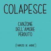 """Colapesce omaggia De André: ascolta la sua versione de """"La canzone dell'amore perduto"""""""