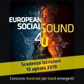 Se siete una band emergente EuropeanSocialSound 4U è la vostra occasione
