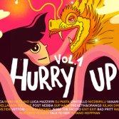 """""""Hurry Up! Vol.1"""": 19 remix per non lasciare indietro nessuno"""