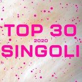 Le 30 canzoni italiane più belle dell'anno